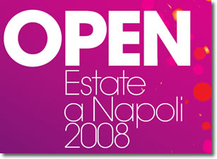 L'estate 2008 a Napoli è OPEN