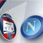 Crotone-Napoli Streaming
