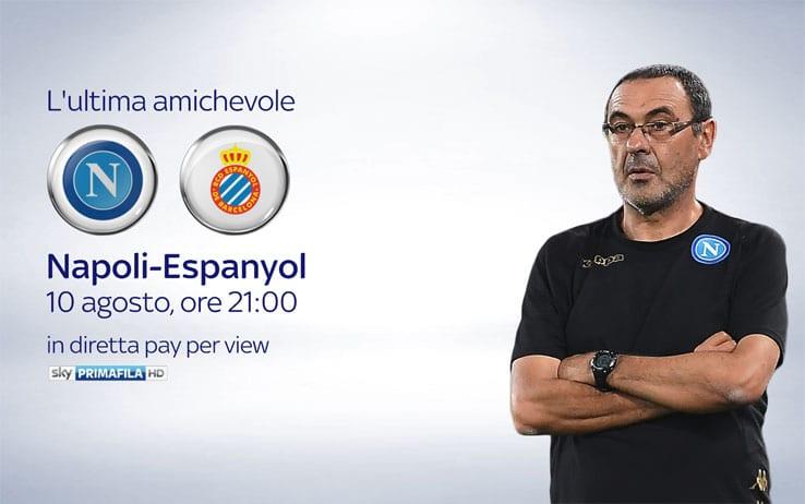 napoli espanyol in diretta tv su Sky e Mediaset